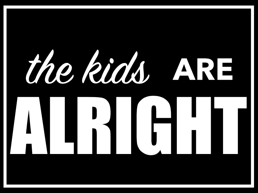 FREE Printable Art- The Kids Are Alright