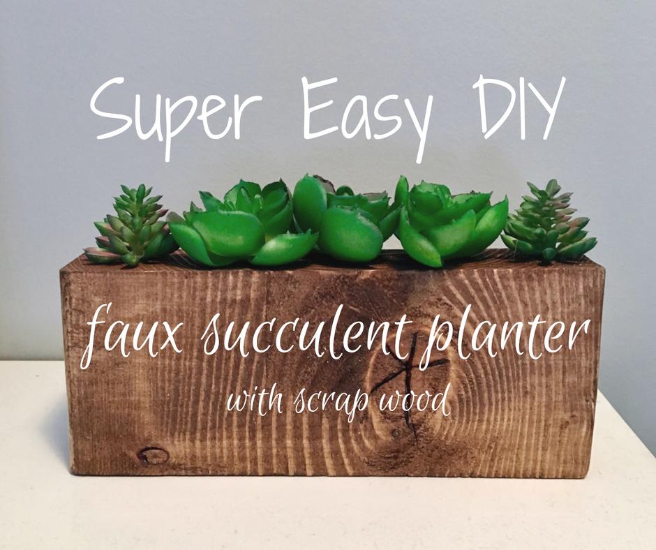 Easy DIY- Scrap Wood Faux Succulent Planters