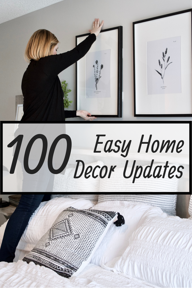 100 Easy Ways To Level-Up Your Home Decor